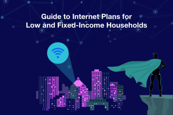 Guide To Internet Plans For Low And Fixed-Income Households